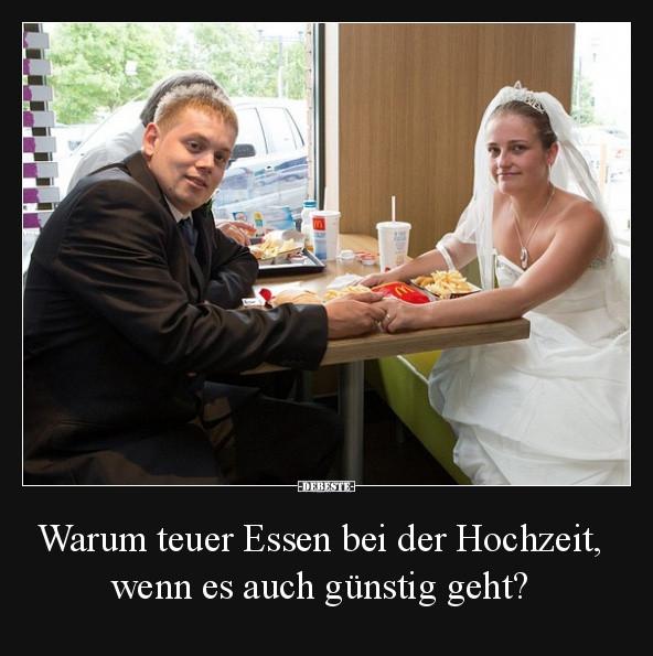 Hochzeit Lustig Bilder  Warum teuer Essen bei der Hochzeit