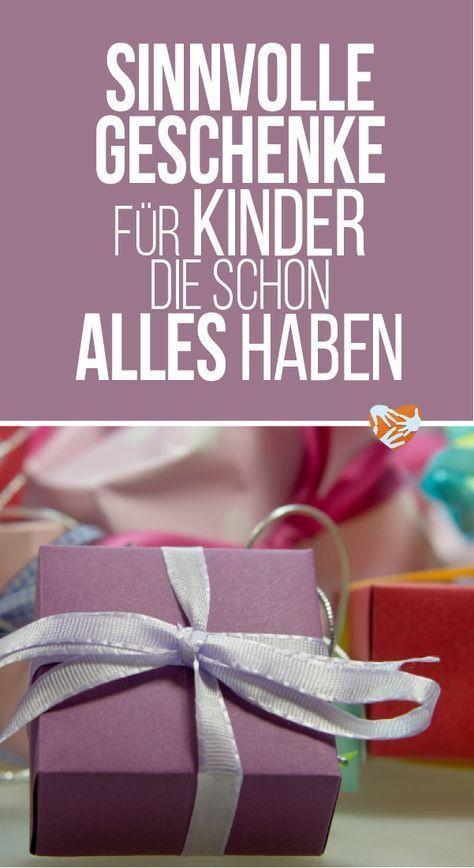 Sinnvolle Geschenke  Sinnvolle Geschenke für Kinder schon alles haben