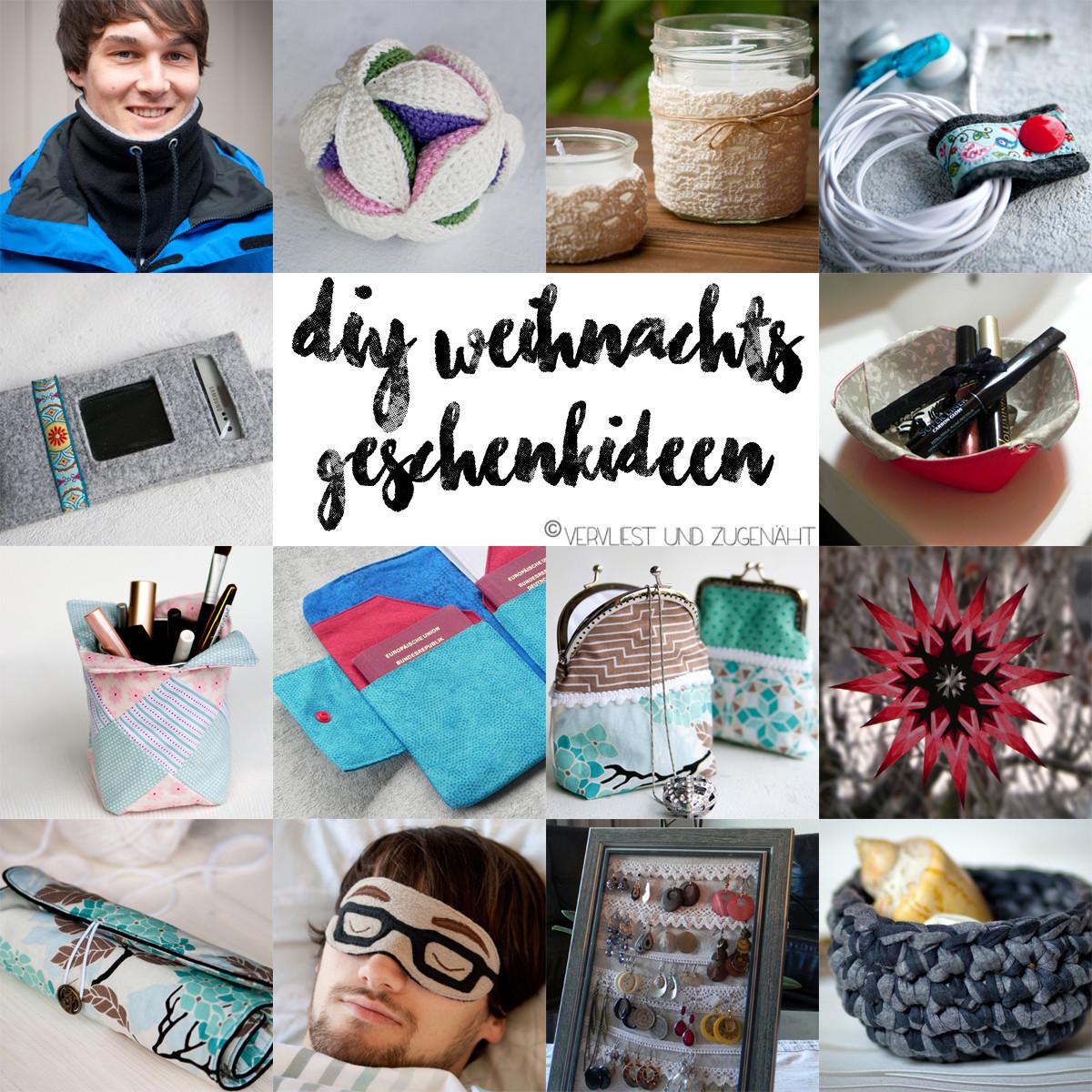 Weihnachts Diy  Vervliest und zugenäht DIY Geschenkideen für Weihnachten