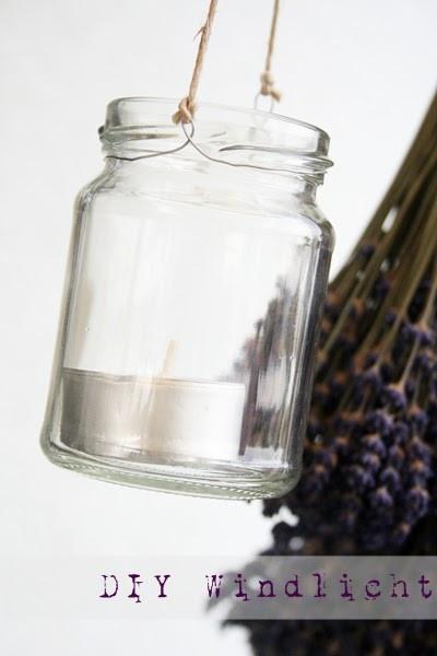 Windlicht Diy  Geschwisterherz DIY Windlicht und Lavendel