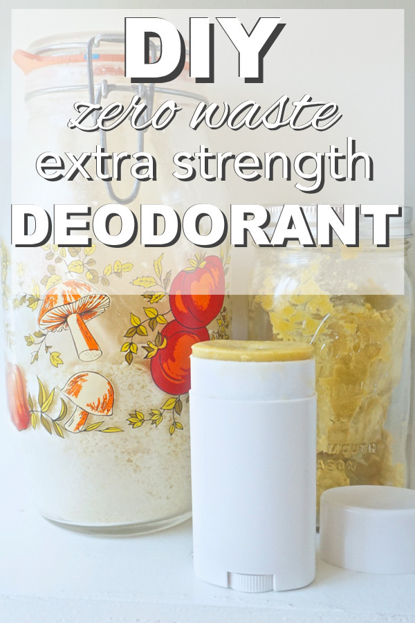 Zero Waste Diy  DIY Zero Waste Extra Strength Deodorant Going Zero Waste
