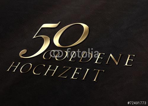 """50 Jahre Hochzeit  """"50 JAHRE Goldene Hochzeit Gold Leder"""" Stock photo and"""