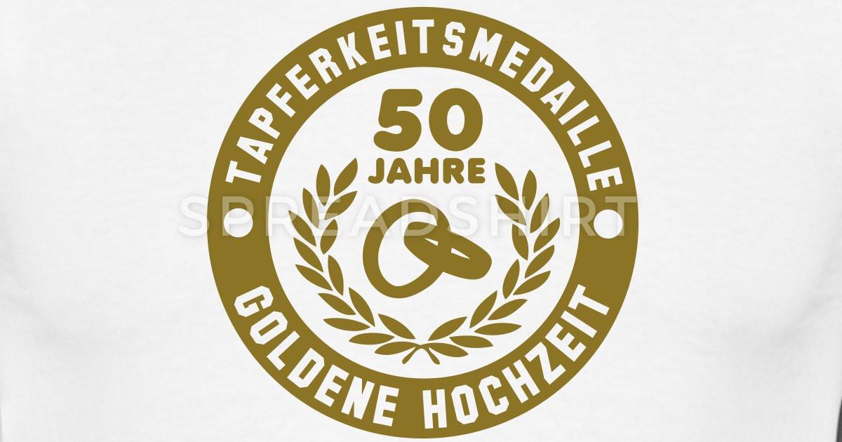 50 Jahre Hochzeit  Tapferkeitsmedaille 50 Jahre Goldene Hochzeit T Shirt