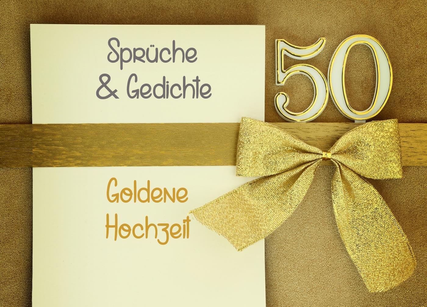 50 Jahre Hochzeit  Sprüche zur Goldenen Hochzeit Zitate Gedichte