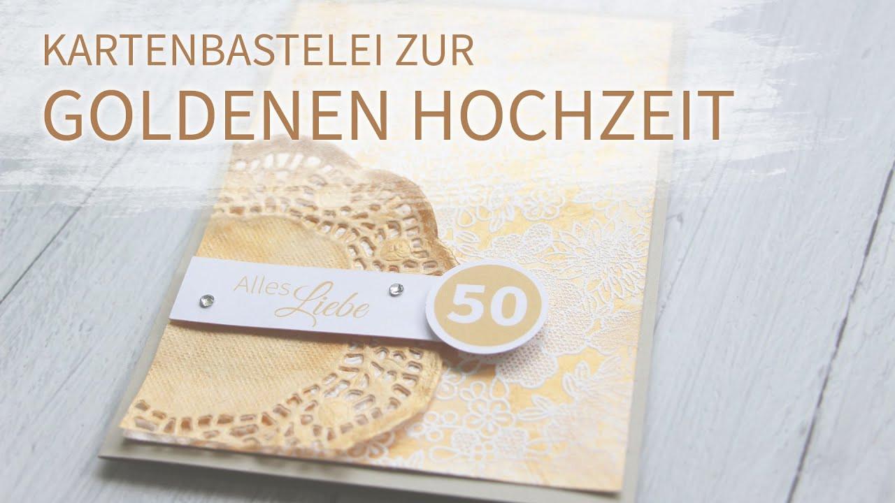 Bastelideen Goldene Hochzeit  Goldene Hochzeit Kartenbastelei