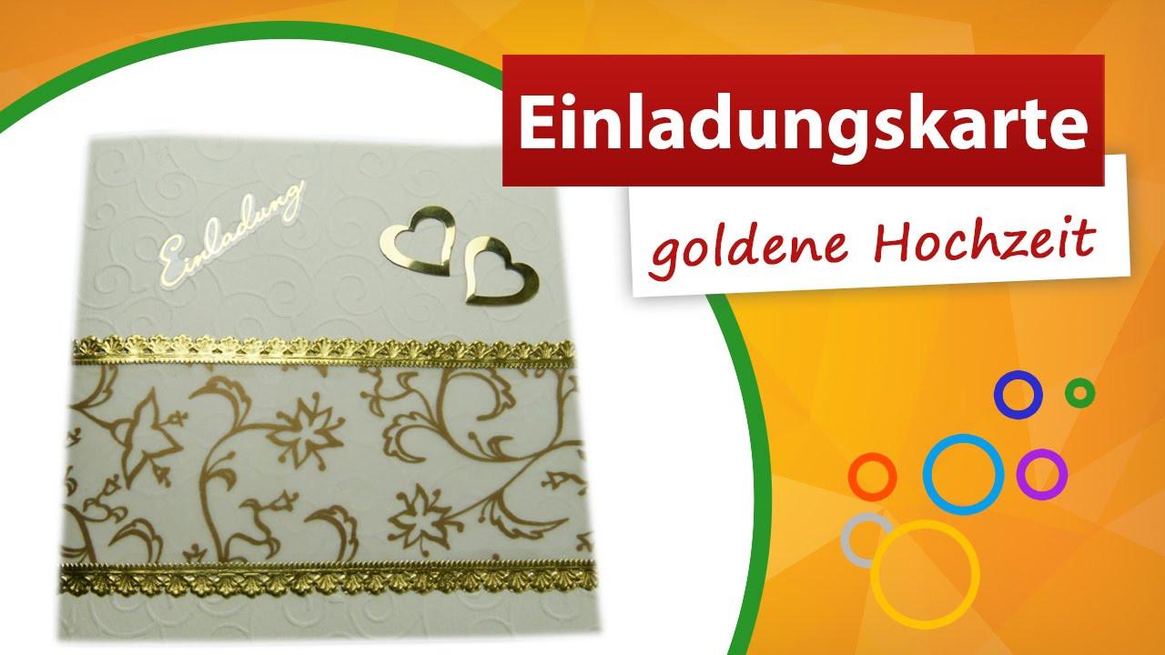 Bastelideen Goldene Hochzeit  Einladungskarte goldene Hochzeit basteln