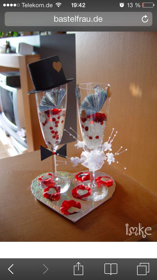 Basteln Für Hochzeit  Geldgeschenk im Sektglas zur Hochzeit