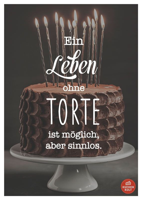 Bitte Keine Geschenke Mitbringen  Die schönsten Sprüche rund um den Kuchen