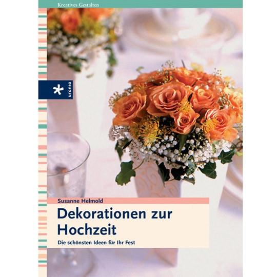 """Buch Zur Hochzeit  Ratgeber Buch""""Dekorationen zur Hochzeit"""" weddix"""