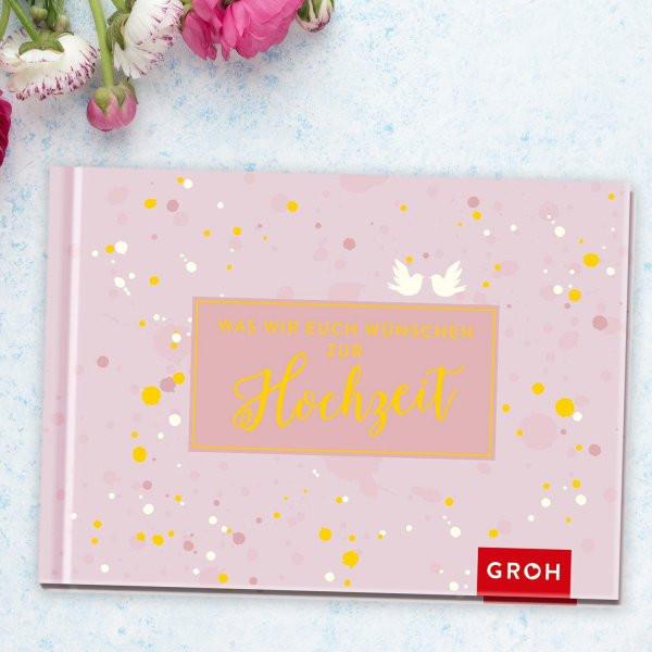 Buch Zur Hochzeit  Buch Was wir euch wünschen zur Hochzeit online kaufen
