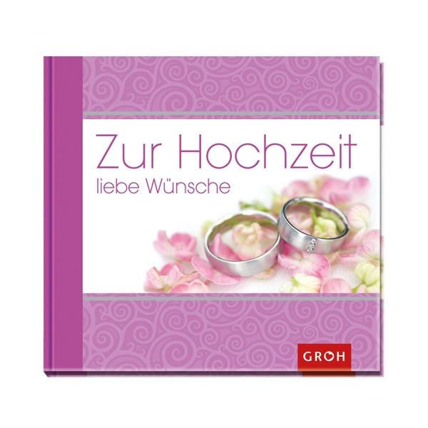 """Buch Zur Hochzeit  Buch """"Zur Hochzeit liebe Wünsche"""" weddix"""