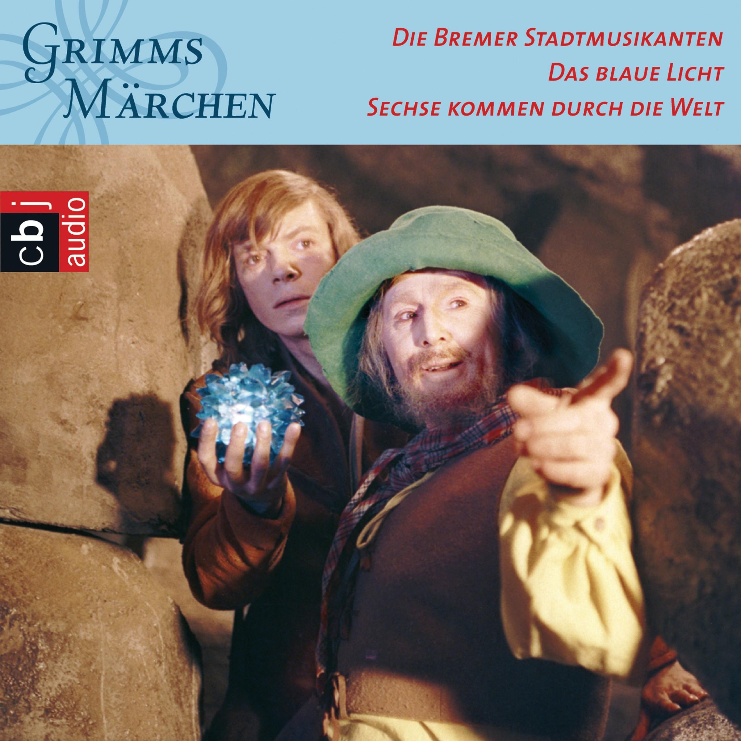 Das Blaue Licht  Brüder Grimm Die Bremer Stadtmusikanten Das blaue Licht