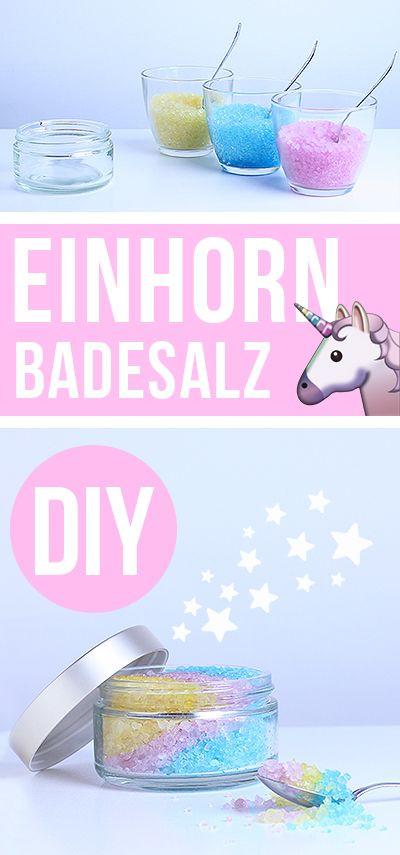 Einhorn Geschenke  DIY Einhorn Badesalz Geschenke selber machen