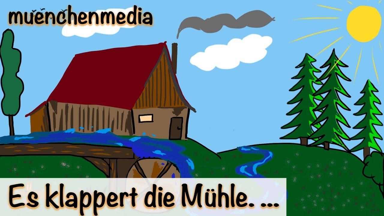 Es Klappert Die Mühle Am Rauschenden Bach  Kinderlieder deutsch Es klappert Mühle am