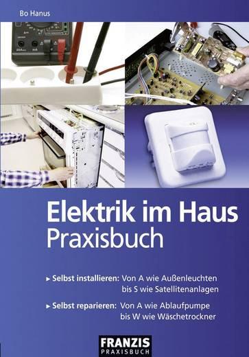 Franzis Haus  Elektrik im Haus Franzis Verlag 978 3 7723 4118 2