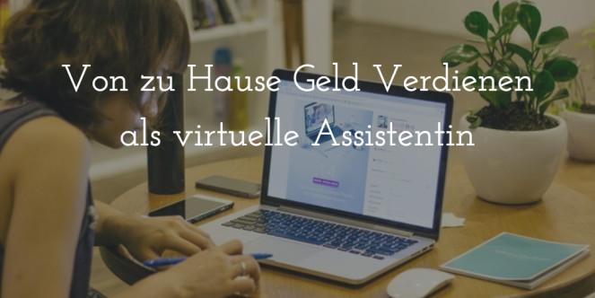 Geld Verdienen Von Zu Hause  Von zu Hause Geld Ver nen Als Virtuelle Assistentin