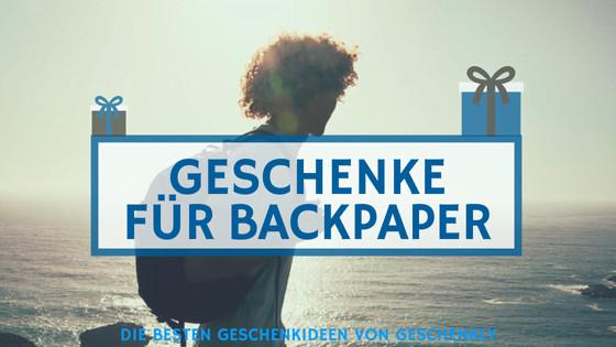 Geschenke Für Backpacker  Geschenke für Backpacker und Reisende Was brauchen sie