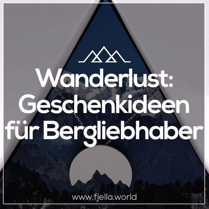 Geschenke Für Wanderer  96 besten Wanderlust Geschenke für Bergliebhaber