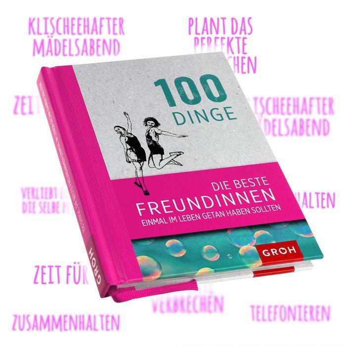 Geschenkideen Freundinnen  Buch 100 Dinge Freundinnen einmal an haben