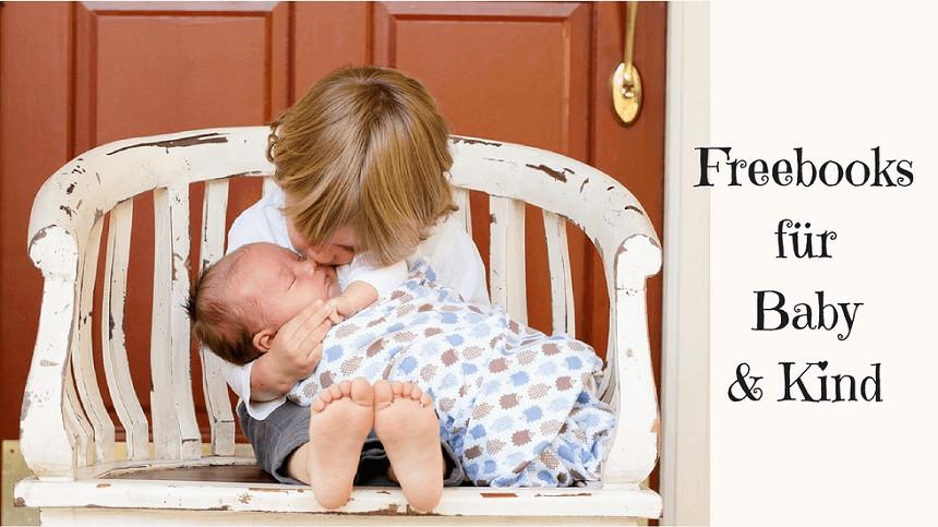 Gewünschtestes Wunschkind Geschenke  Freebook Baby & Kinder Freebooks