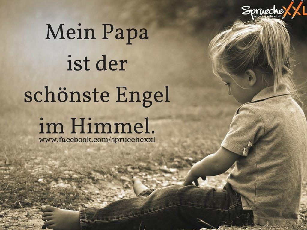 Gewünschtestes Wunschkind Geschenke  Spruchbild Trauer Mein Papa ist der schönste Engel im
