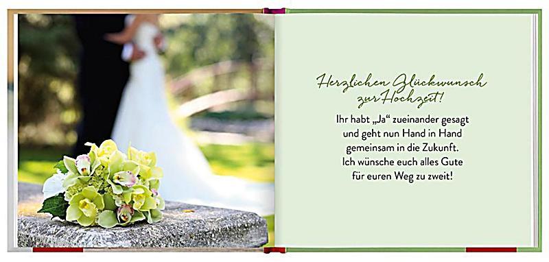 Glückwünsche Zur Hochzeit Nach Langer Wilder Ehe  Was ich euch wünsche zur Hochzeit Buch bei Weltbild