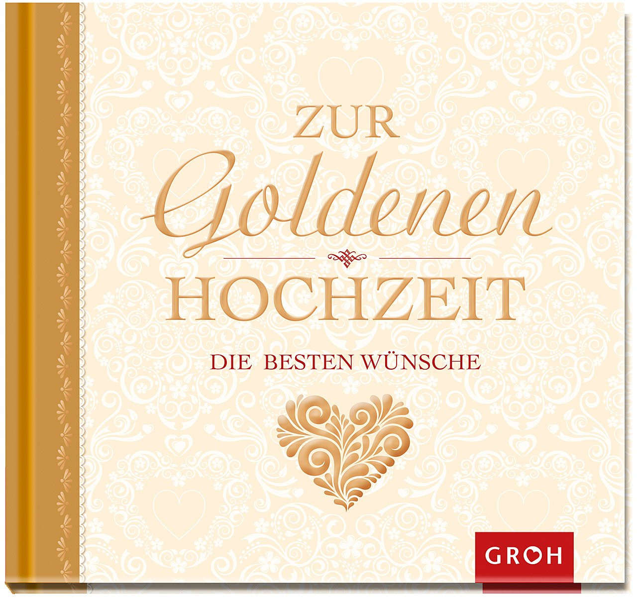 Goldenen Hochzeit  Die 10 Geschenkideen zur Goldenen Hochzeit