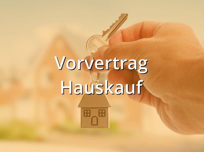 Haus Kauf  Vorvertrag Hauskauf Muster Musterix