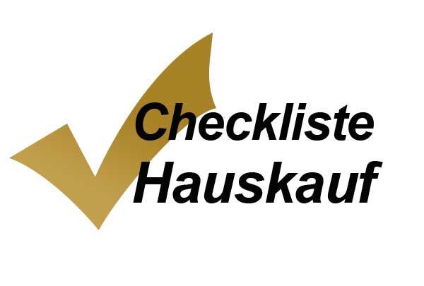 Haus Kauf  Unterlagen Checkliste für den Hauskauf