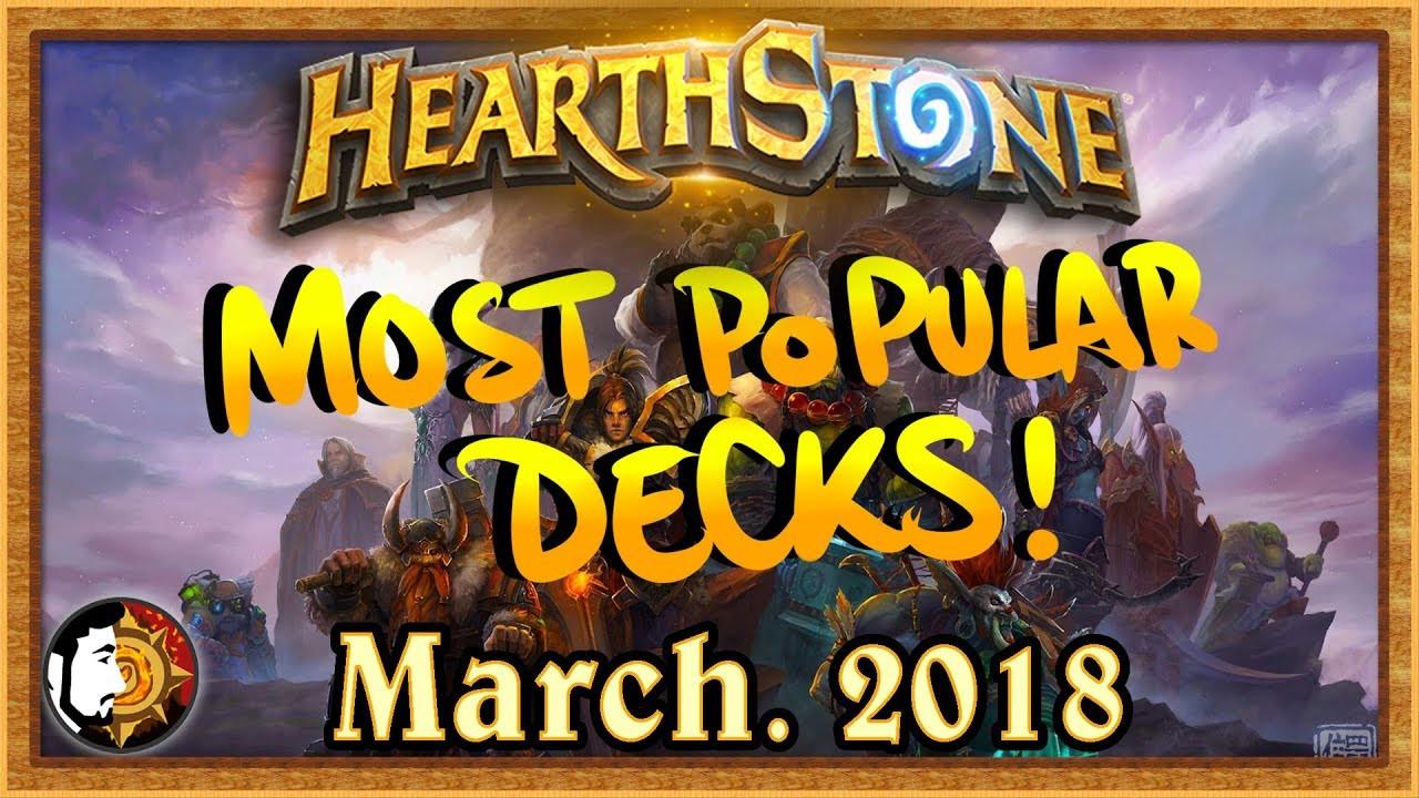 Hearthstone Meta Decks  Hearthstone Most Popular Decks March 2018 The Monthly