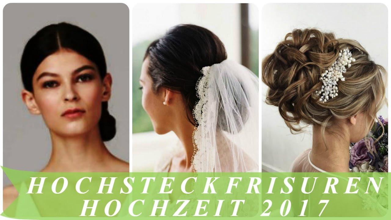 Hochzeit Hochsteckfrisuren  Hochsteckfrisuren hochzeit 2017