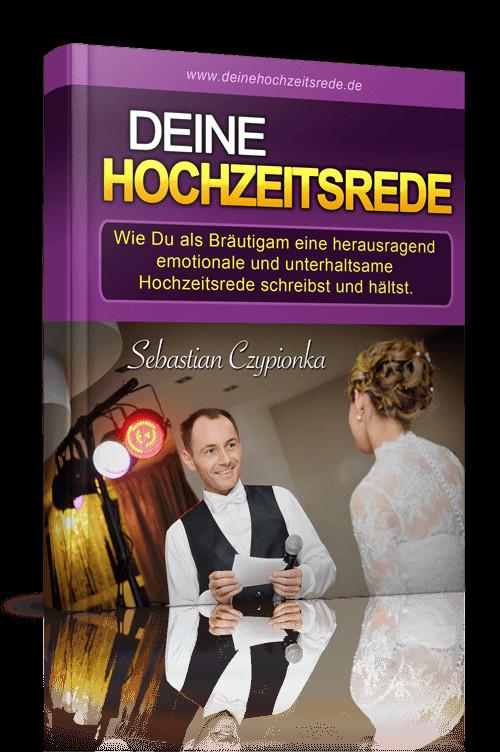 Hochzeit Rede Bräutigam  Hochzeitsrede als Bräutigam kurz lustig