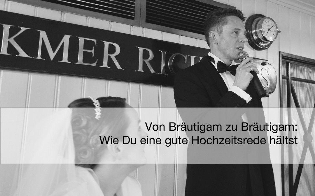 Hochzeit Rede Bräutigam  Wie Du als Bräutigam eine gute Hochzeitsrede hältst