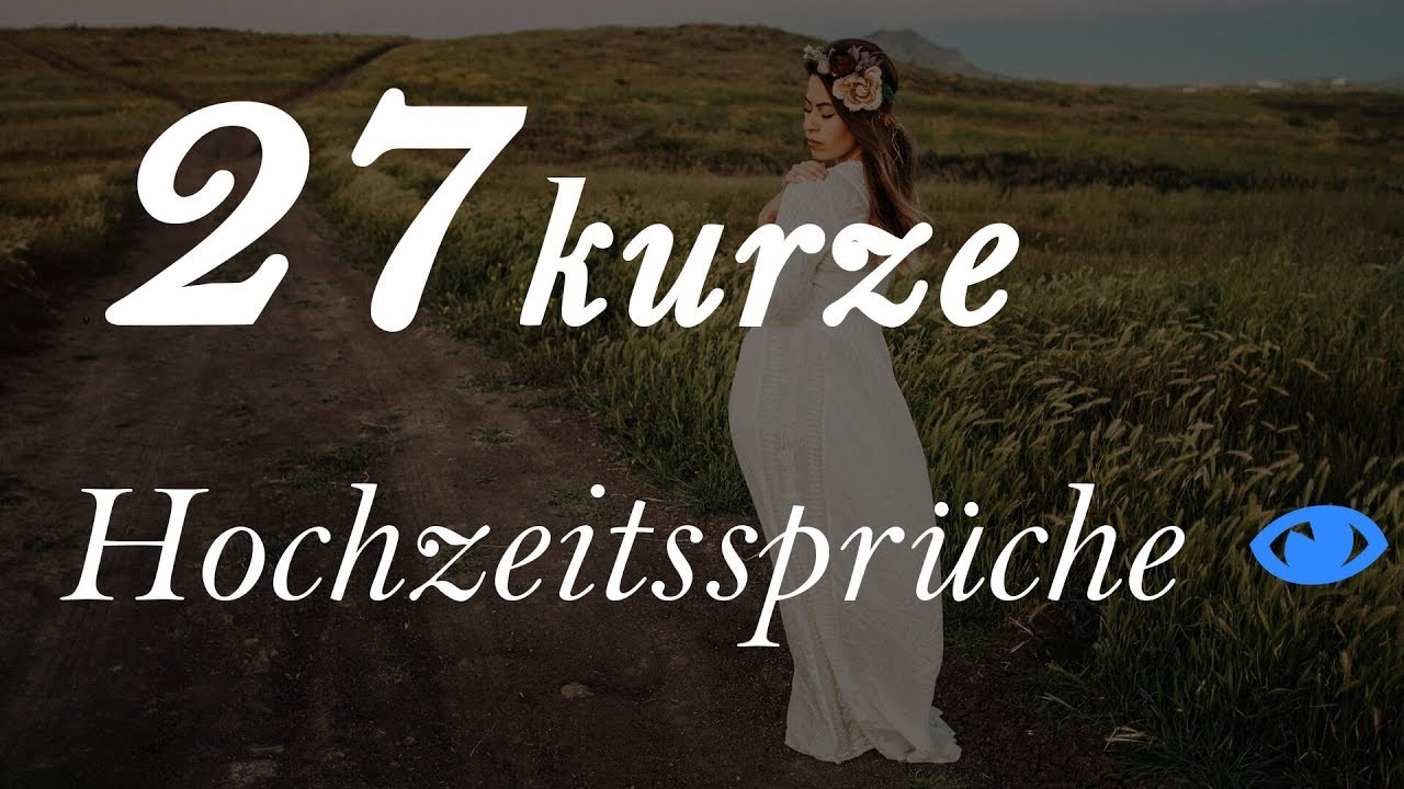 Hochzeit Sprüche  27 kurze Hochzeitssprüche 2017