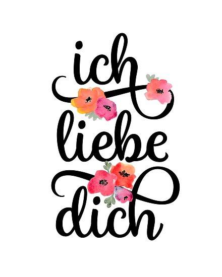 """Ich Liebe Dich Ausmalbilder  """"German Ich Liebe Dich I Love You Floral Typography"""