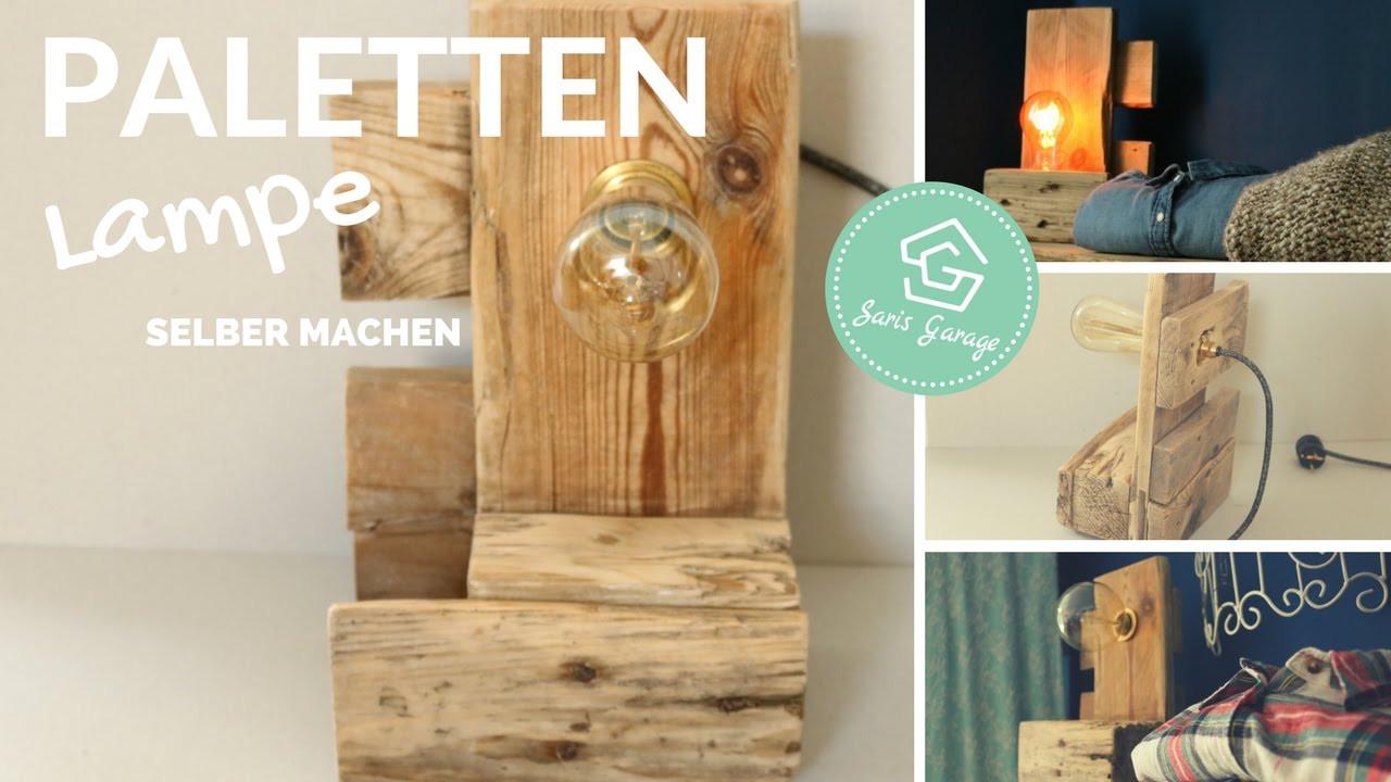 Lampe Selber Bauen  Lampe selber bauen aus Paletten DIY Lampe