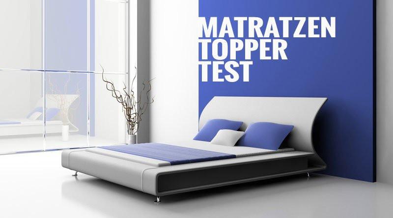 Matratzen Topper Test  Matratzen Topper Test besten Matratzenauflagen im
