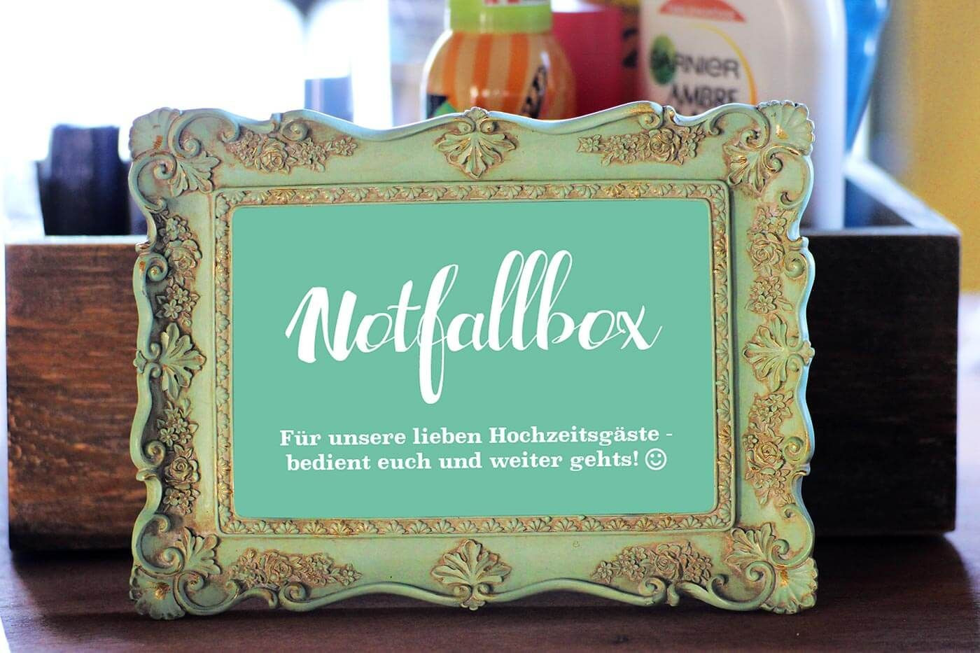 Notfallkörbchen Hochzeit Spruch  Notfallbox Schild zum Ausdrucken