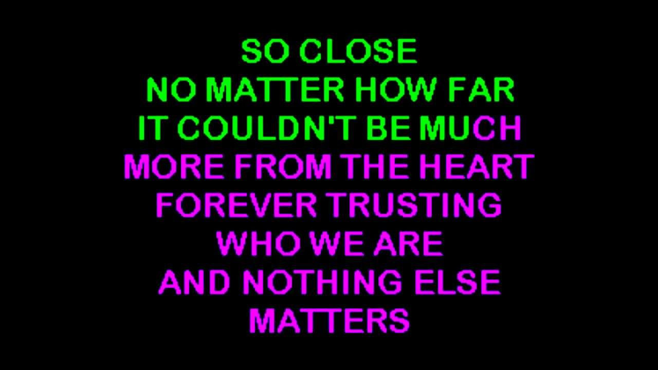 Nothing Else Matters  Metallica Nothing Else Matters karaoke DOWNLOAD link
