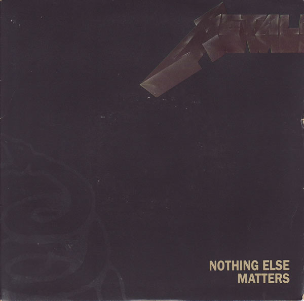Nothing Else Matters  Metallica Nothing Else Matters Vinyl at Discogs