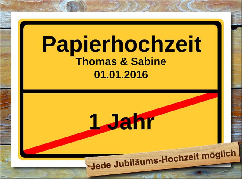 Papier Hochzeit  Papierhochzeit Ortsschild Hochzeitstag 1 Jahr