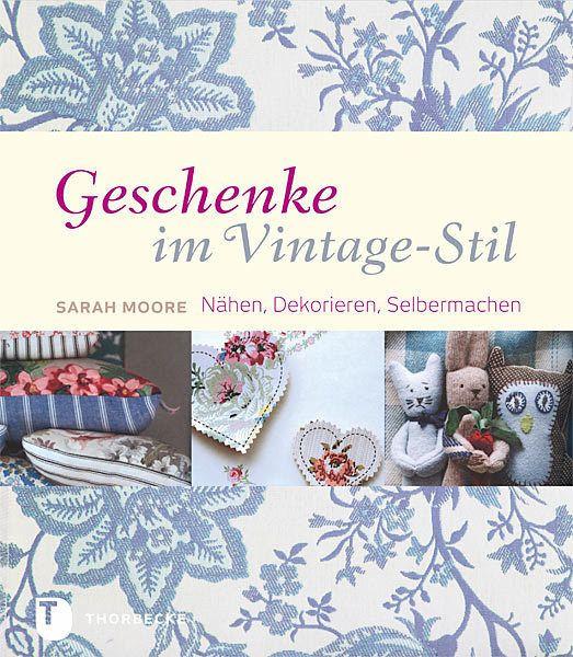 Retro Geschenke  Geschenke im Vintage Stil von Sarah Moore Buch buecher