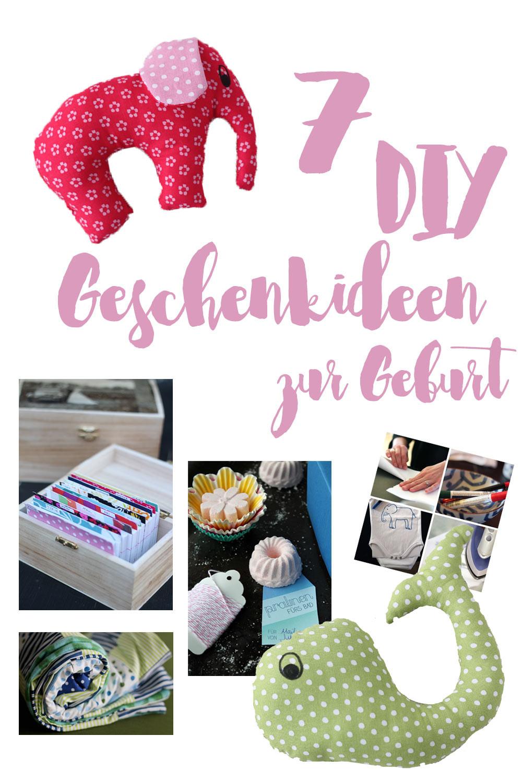 Schöne Geschenke  7 schöne DIY Geschenke zur Geburt und Shoppingalternativen