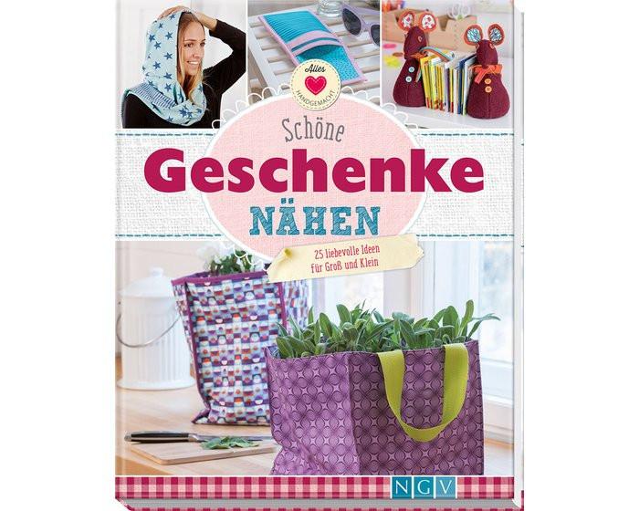 Schöne Geschenke  Nähbuch Schöne Geschenke Nähen NGV