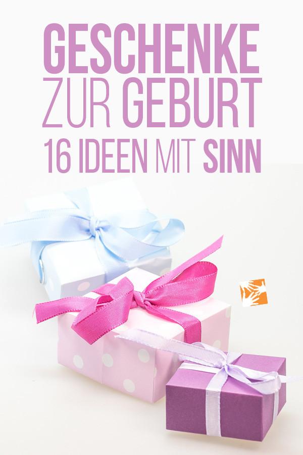 Sinnvolle Geschenke Zur Geburt  Geschenke zur Geburt 16 Geschenkideen mit Sinn für frisch