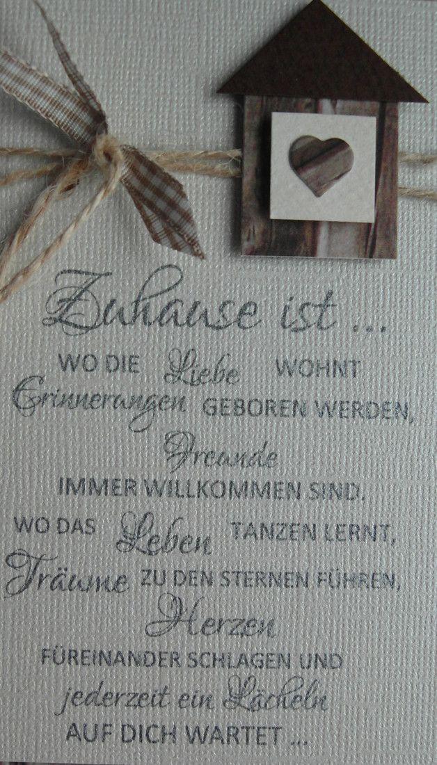 Spruch Einzug Haus  Grußkarte zum Einzug Umzug Unikat Kartenmaß 15 cm x 10 5