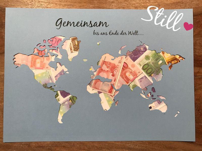 Weltkarte Hochzeit  Hochzeit Geldgeschenk Weltkarte Gemeinsam ein