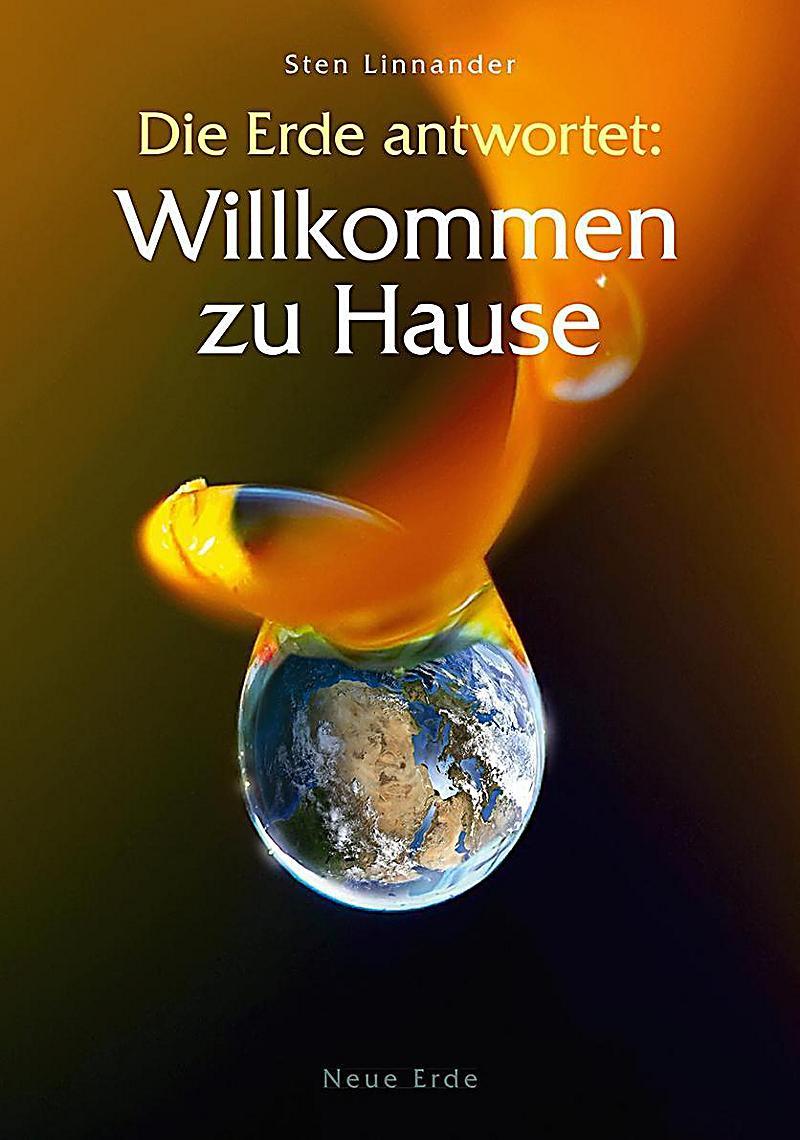 Willkommen Zu Hause  Die Erde antwortet Willkommen zu Hause Buch Weltbild