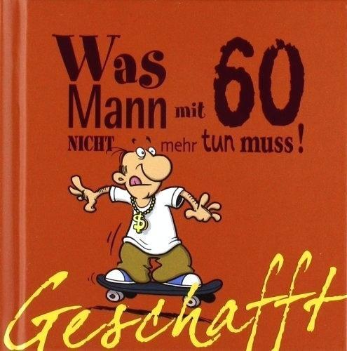 Witzige Geschenke Zum 60 Geburtstag Selber Machen  Geschenke Zum 60 Geburtstag Selber Machen Lustige Basteln